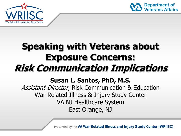 speaking with veterans about exposure concerns risk communication implications n.