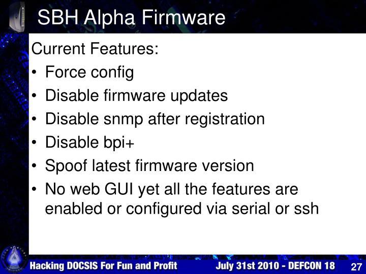 SBH Alpha Firmware