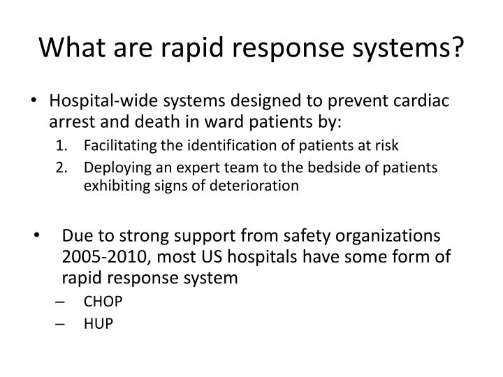 What are rapid response systems?