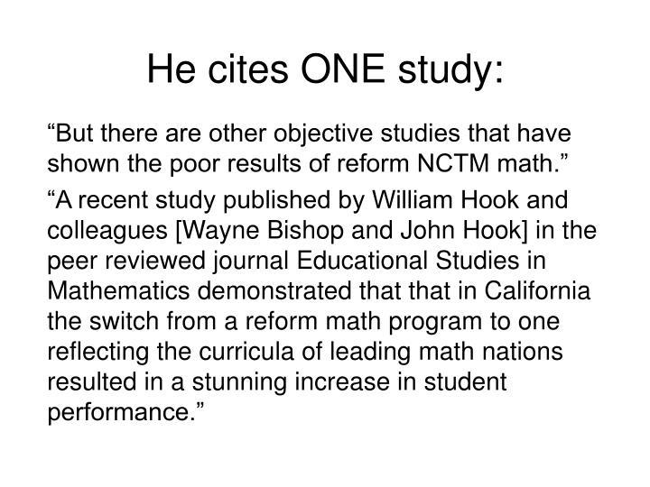 He cites ONE study: