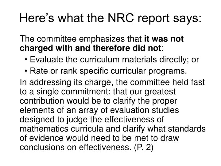 Here's what the NRC report says: