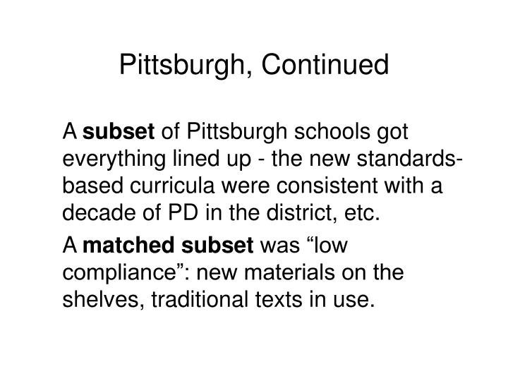 Pittsburgh, Continued