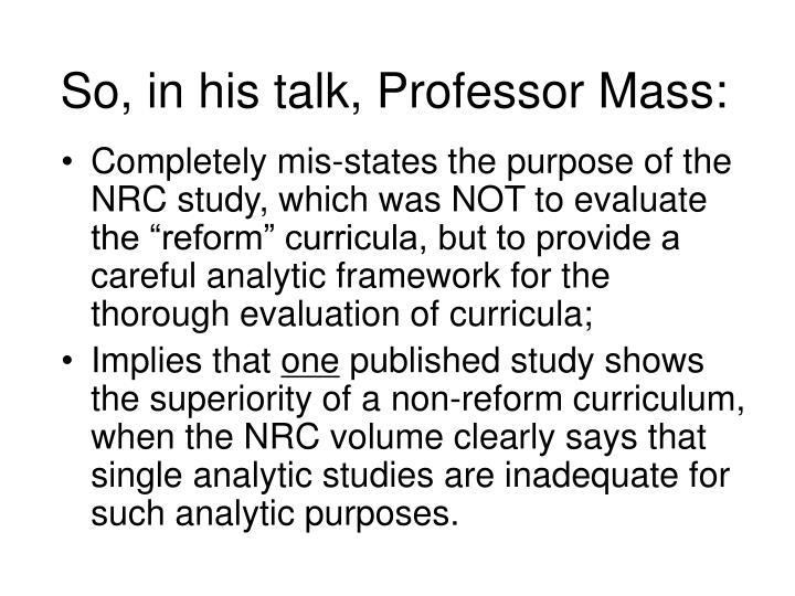 So, in his talk, Professor Mass: