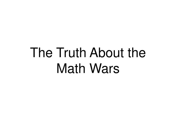 The Truth About the