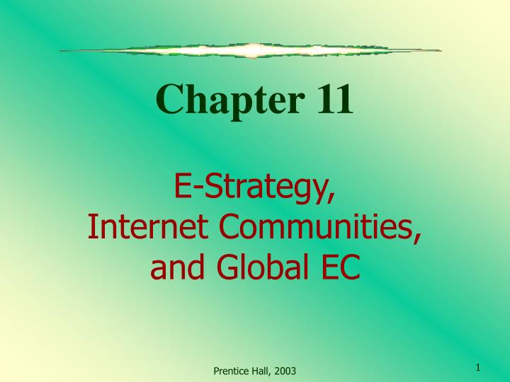 chapter 11 e strategy internet communities and global ec n.