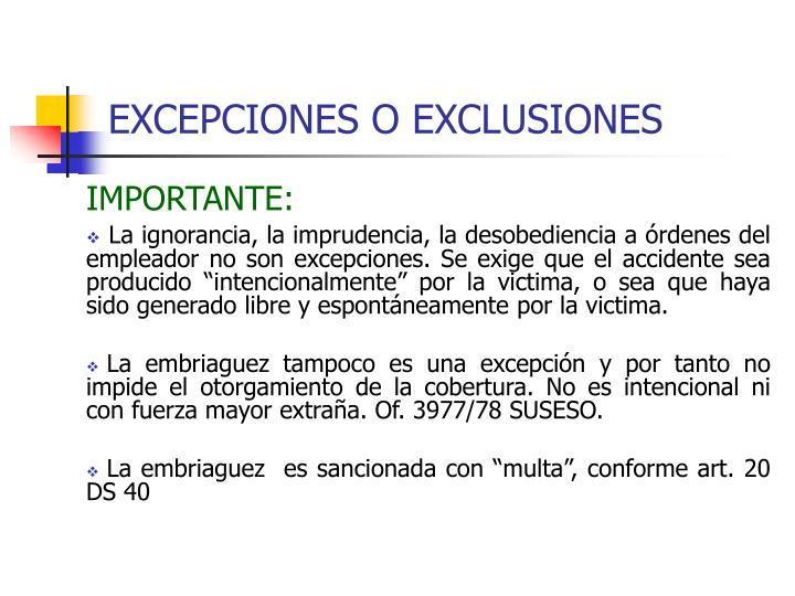 EXCEPCIONES O EXCLUSIONES
