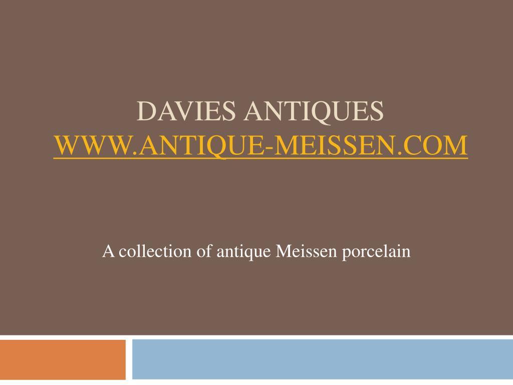 davies antiques www antique meissen com l.