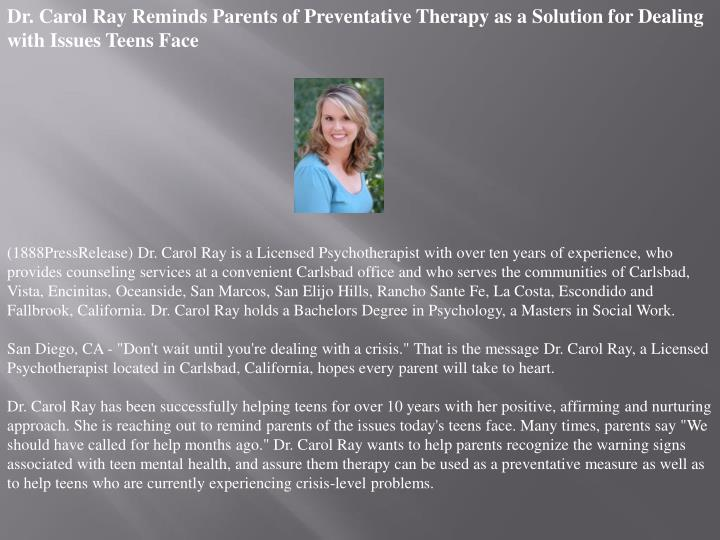 Dr. Carol Ray Reminds Parents of Preventative Therapy as a Solution for Dealing with Issues Teens Fa...