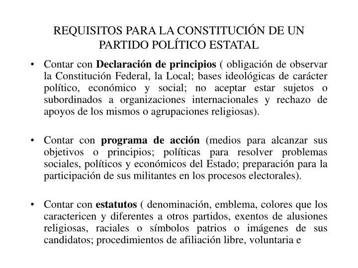 REQUISITOS PARA LA CONSTITUCIÓN DE UN PARTIDO POLÍTICO ESTATAL