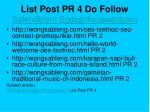 list post pr 4 do follow salehdbrent sgdashhousedotcom4