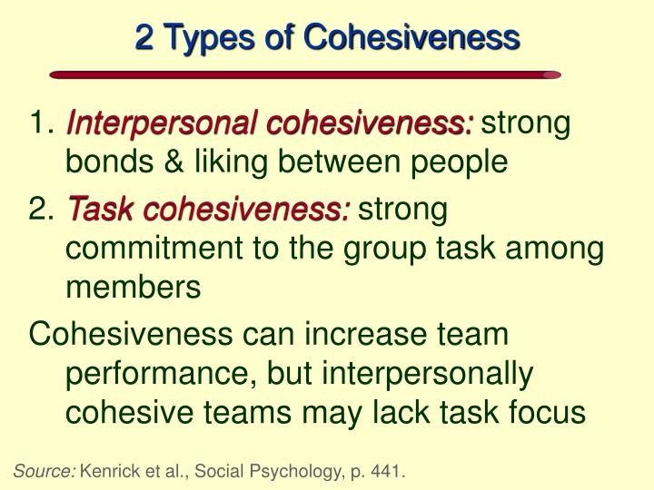 2 Types of Cohesiveness