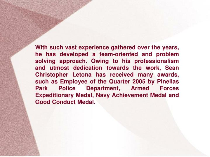 With such vast experience gathered over the years, he has developed a team-oriented and problem solv...