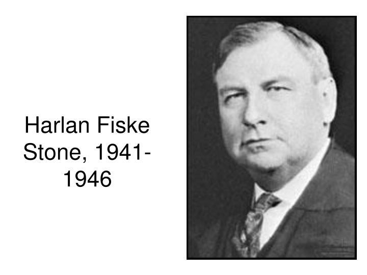 Harlan Fiske Stone, 1941-1946