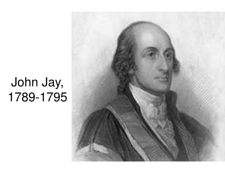 John Jay, 1789-1795