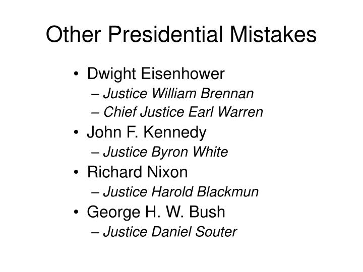 Other Presidential Mistakes