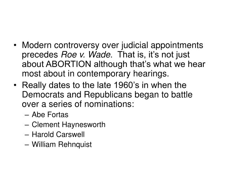 Modern controversy over judicial appointments precedes
