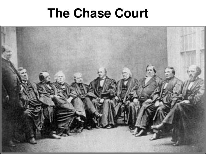 The Chase Court