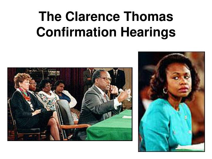 The Clarence Thomas Confirmation Hearings