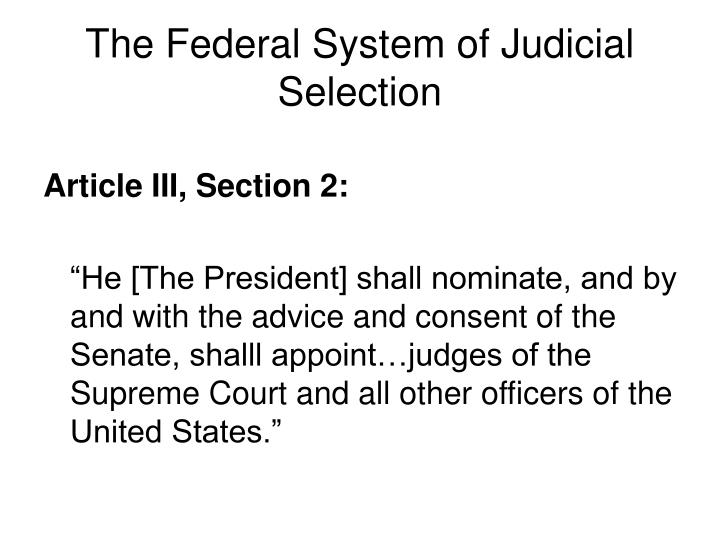 The Federal System of Judicial Selection