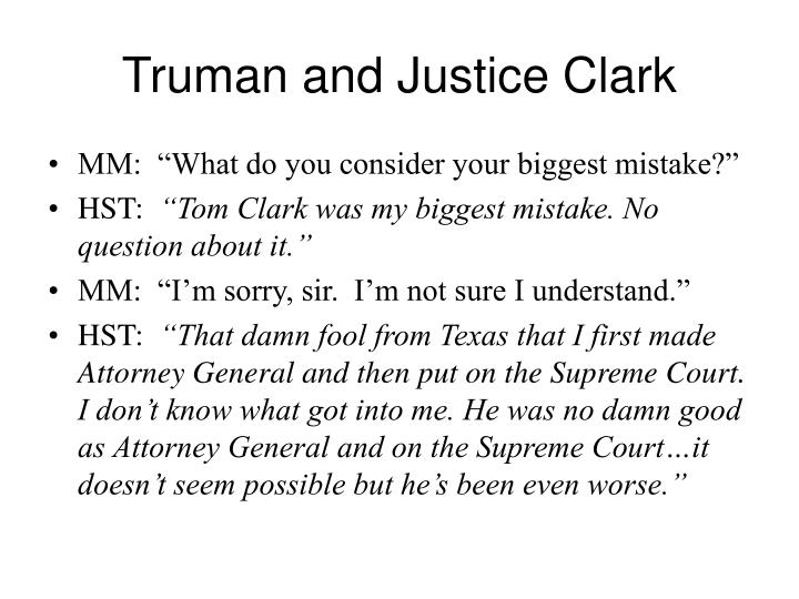 Truman and Justice Clark
