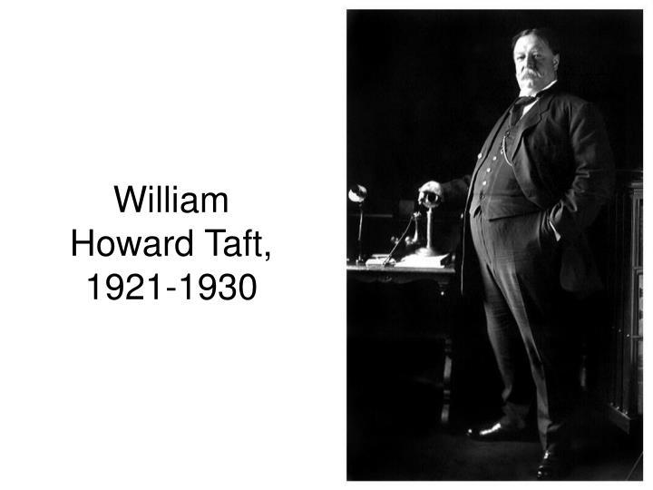 William Howard Taft, 1921-1930