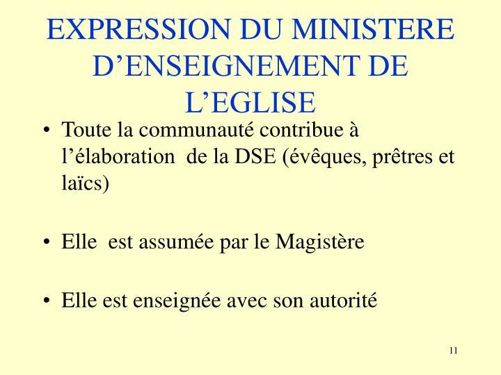 EXPRESSION DU MINISTERE D'ENSEIGNEMENT DE L'EGLISE