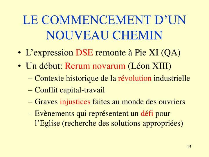 LE COMMENCEMENT D'UN NOUVEAU CHEMIN