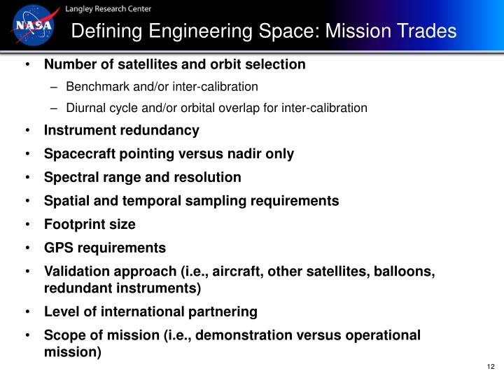 Defining Engineering Space: Mission Trades