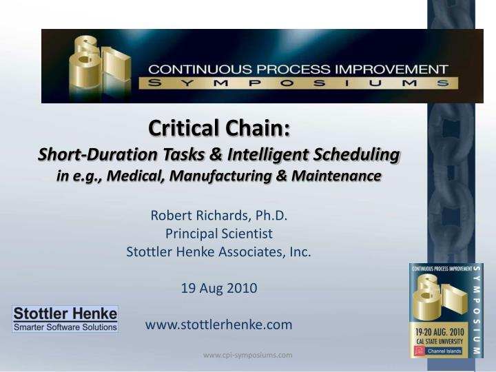 critical chain short duration tasks intelligent scheduling in e g medical manufacturing maintenance n.