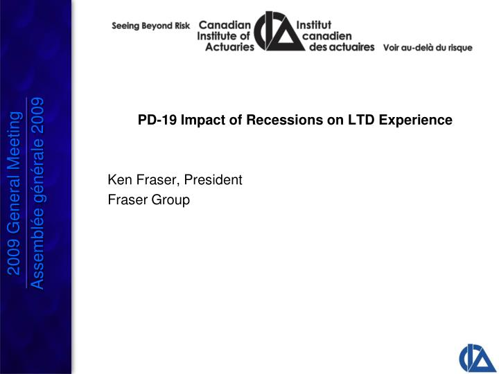PD-19 Impact of Recessions on LTD Experience