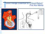 good wedge essential for a good return prof atul mehta