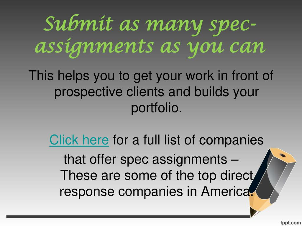 Submit as many spec-assignments as you can