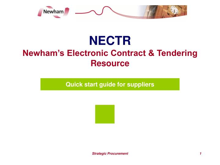 nectr newham s electronic contract tendering resource n.