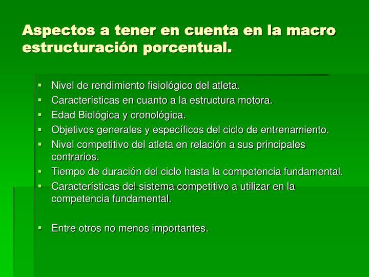 Aspectos a tener en cuenta en la macro estructuración porcentual.
