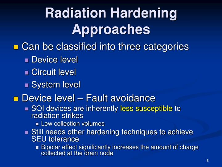 Radiation Hardening Approaches