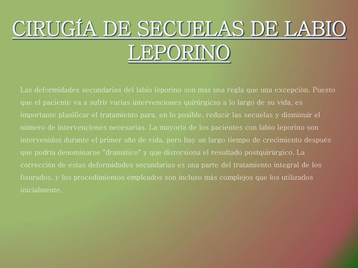CIRUGÍA DE SECUELAS DE LABIO LEPORINO