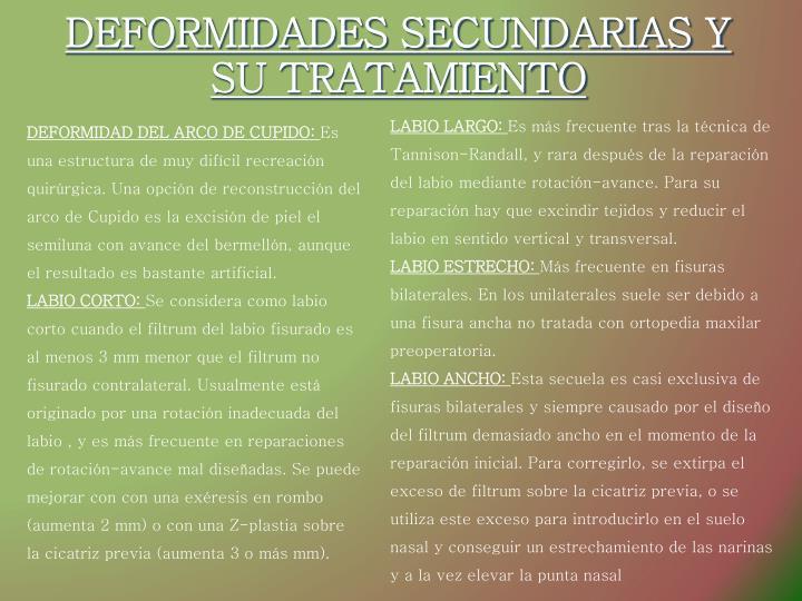 DEFORMIDADES SECUNDARIAS Y SU TRATAMIENTO