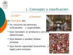 1 concepto y clasificaci n