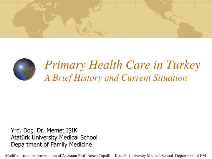 primary health care in turkey a brief history and current situation n.