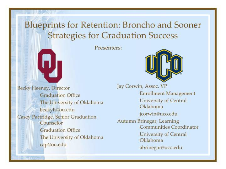 blueprints for retention broncho and sooner strategies for graduation success n.