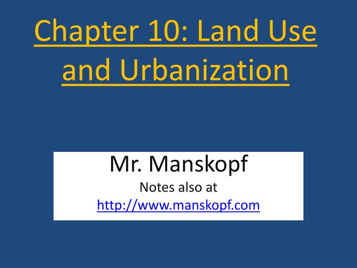 chapter 10 land use and urbanization n.