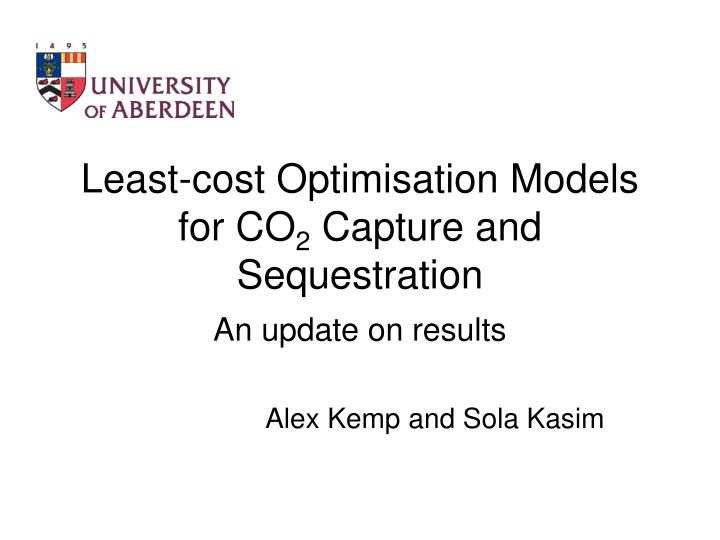 least cost optimisation models for co 2 capture and sequestration n.