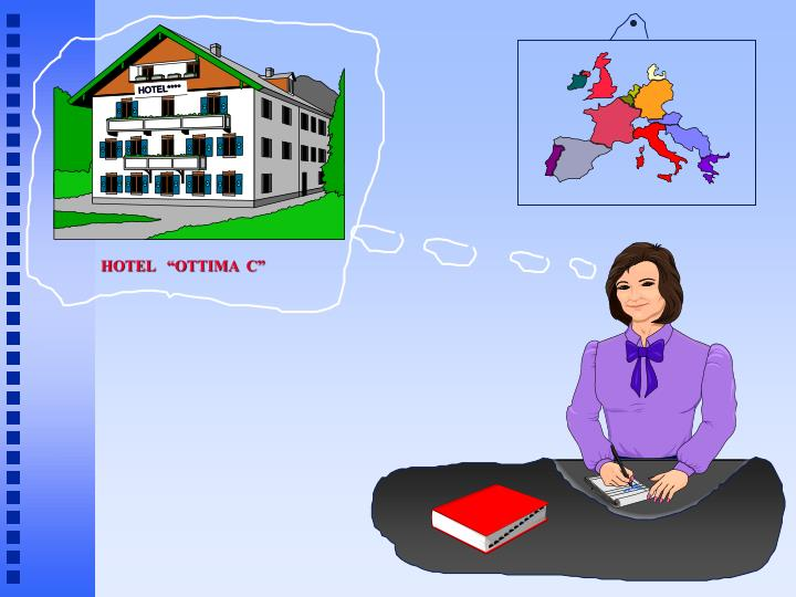 "HOTEL   ""OTTIMA  C"""