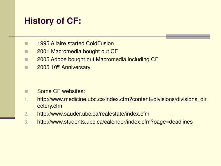 History of CF: