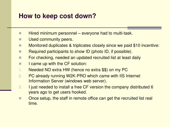 How to keep cost down?