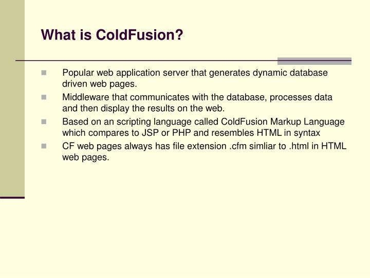 What is ColdFusion?