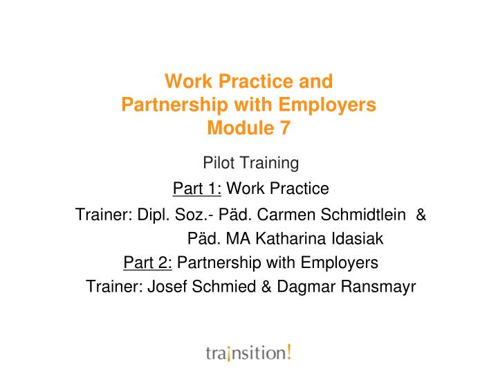 work practice and partnership with employers module 7 n.