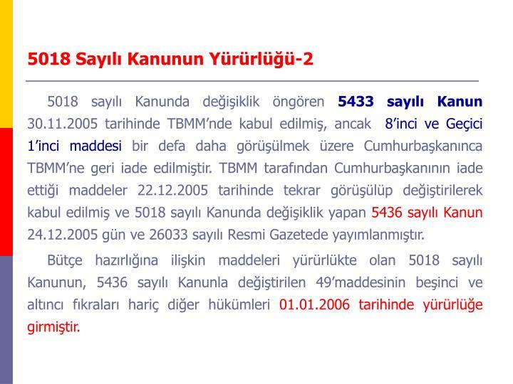 5018 Sayılı Kanunun Yürürlüğü-2