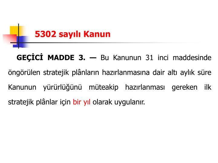 5302 sayılı Kanun