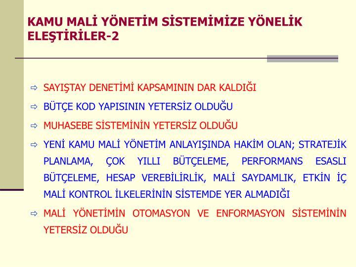 KAMU MALİ YÖNETİM SİSTEMİMİZE YÖNELİK ELEŞTİRİLER-2
